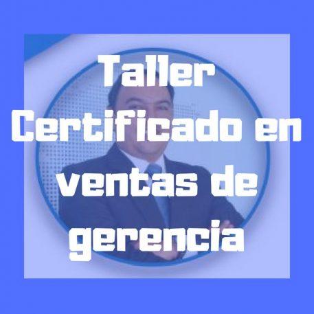 Taller Certificado en ventas de gerencia