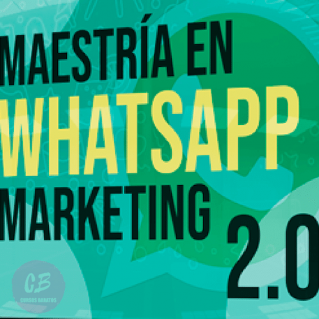 Maestría en WhatsApp Marketing 2.0